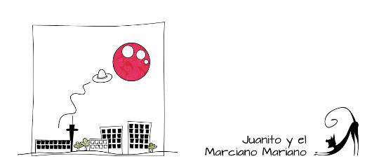 Juanito y el marciano Mariano